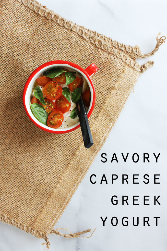 savory caprese greek yogurt